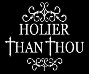 HolierThanThou